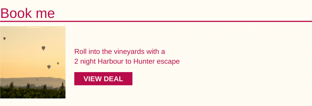 Take the stress out of your Hunter Valley winery tour, and leave the logistics to us! During this 2 night package, you'll escape for a day trip to the Hunter, and much more!