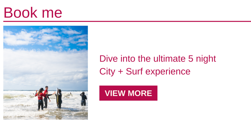 This 5 night City and Surf package offers fantastic value for a gap-year worthy experience.